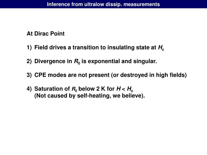 Inference from ultralow dissip. measurements