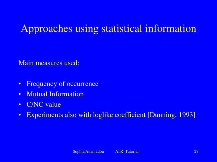 Approaches using statistical information
