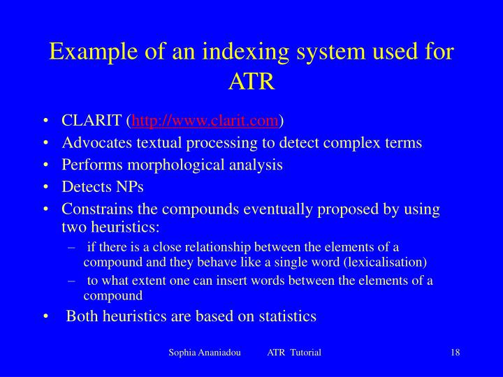 Example of an indexing system used for ATR