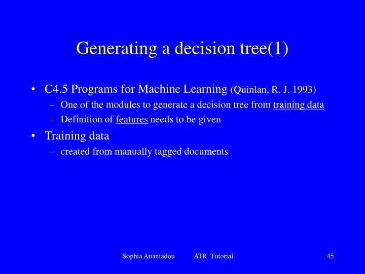 Generating a decision tree(1)