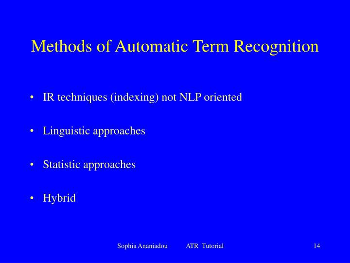 Methods of Automatic Term Recognition