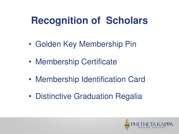 Recognition of  Scholars