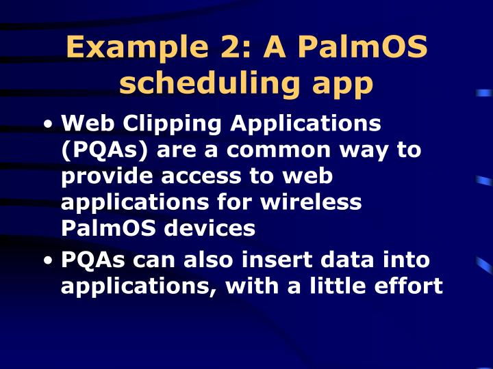 Example 2: A PalmOS scheduling app