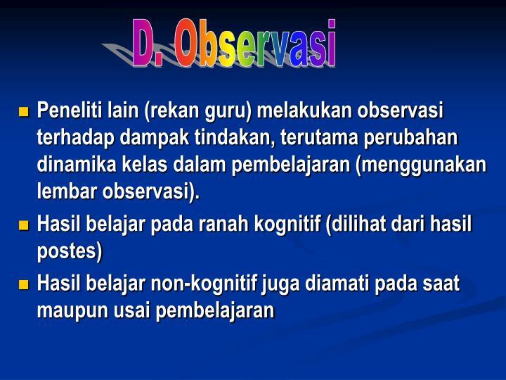 D. Observasi
