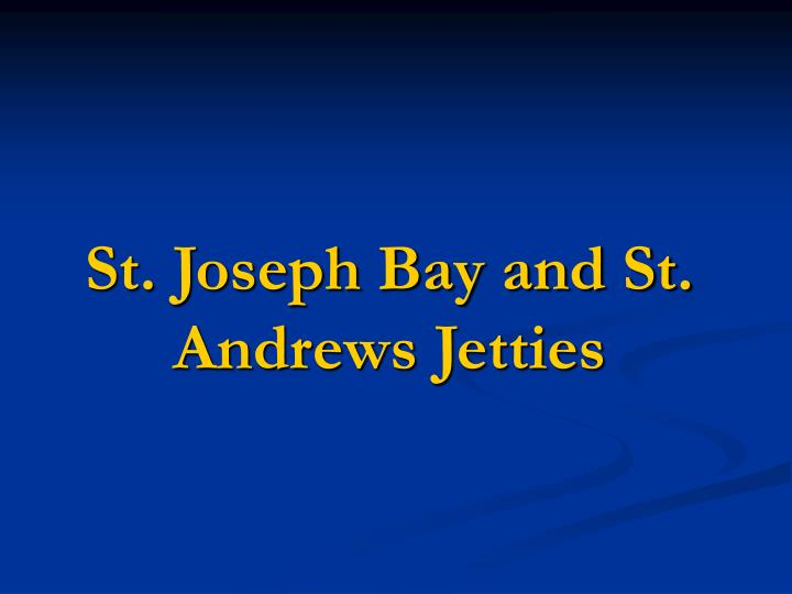 st joseph bay and st andrews jetties n.