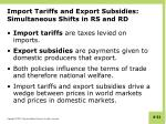 import tariffs and export subsidies simultaneous shifts in rs and rd
