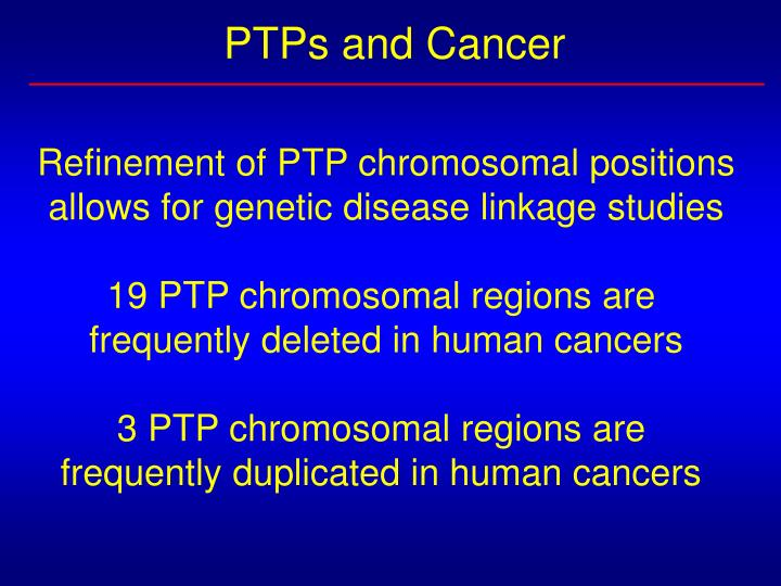 PTPs and Cancer
