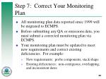 step 7 correct your monitoring plan