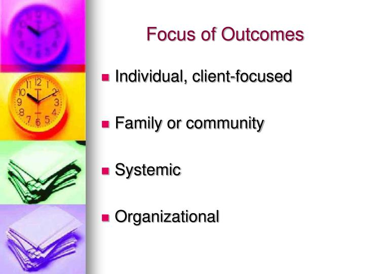 Focus of Outcomes