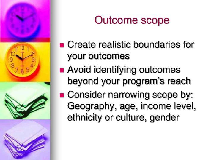 Outcome scope
