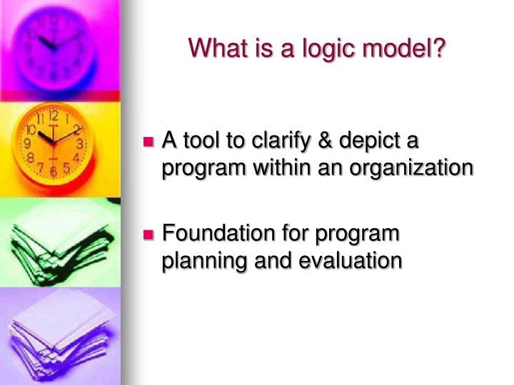 What is a logic model