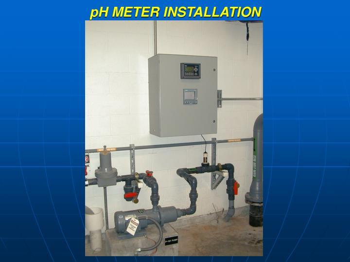 pH METER INSTALLATION
