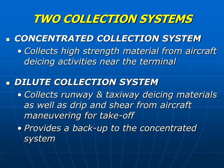 TWO COLLECTION SYSTEMS