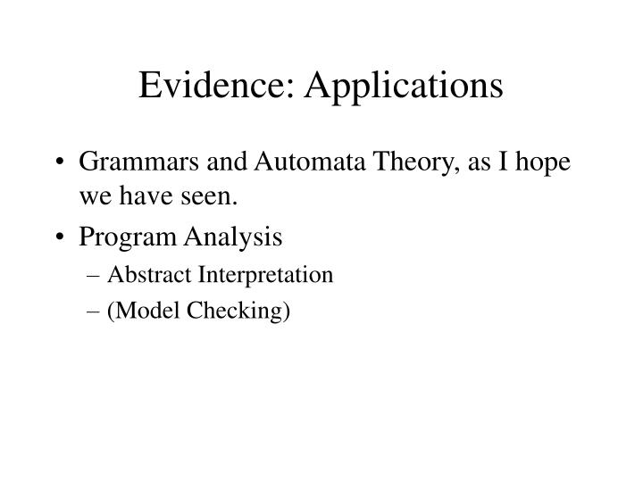 Evidence: Applications