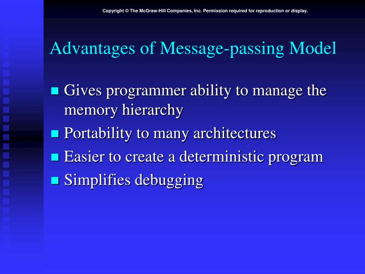 Advantages of Message-passing Model