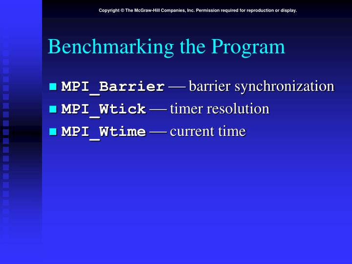 Benchmarking the Program