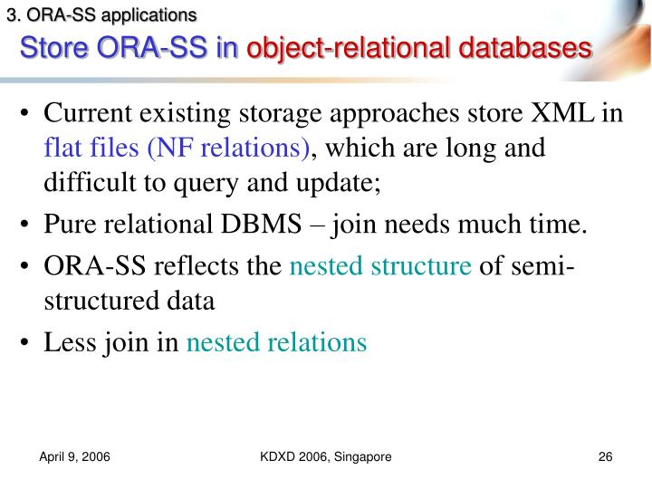 3. ORA-SS applications
