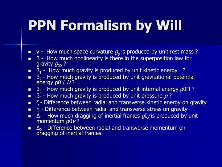 PPN Formalism by Will