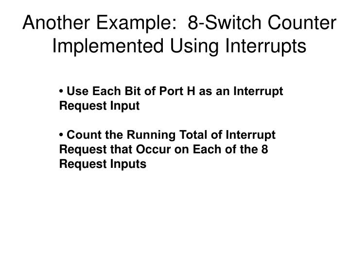 Another Example:  8-Switch Counter