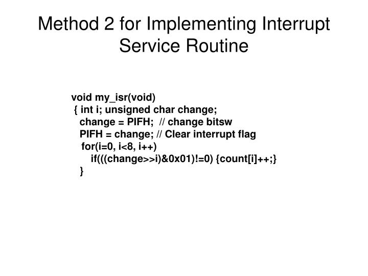 Method 2 for Implementing Interrupt Service Routine