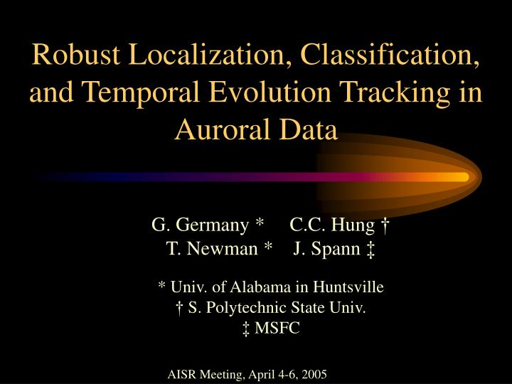 robust localization classification and temporal evolution tracking in auroral data n.
