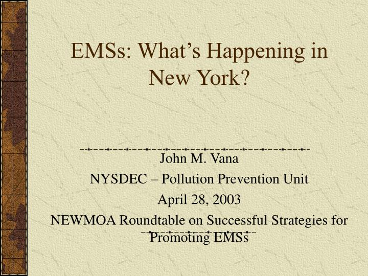emss what s happening in new york n.