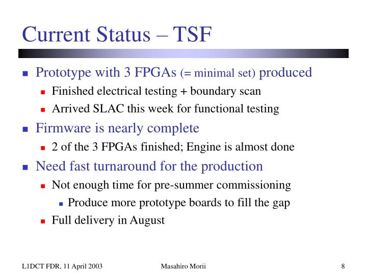 Current Status – TSF