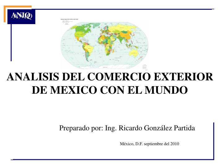 analisis del comercio exterior de mexico con el mundo n.