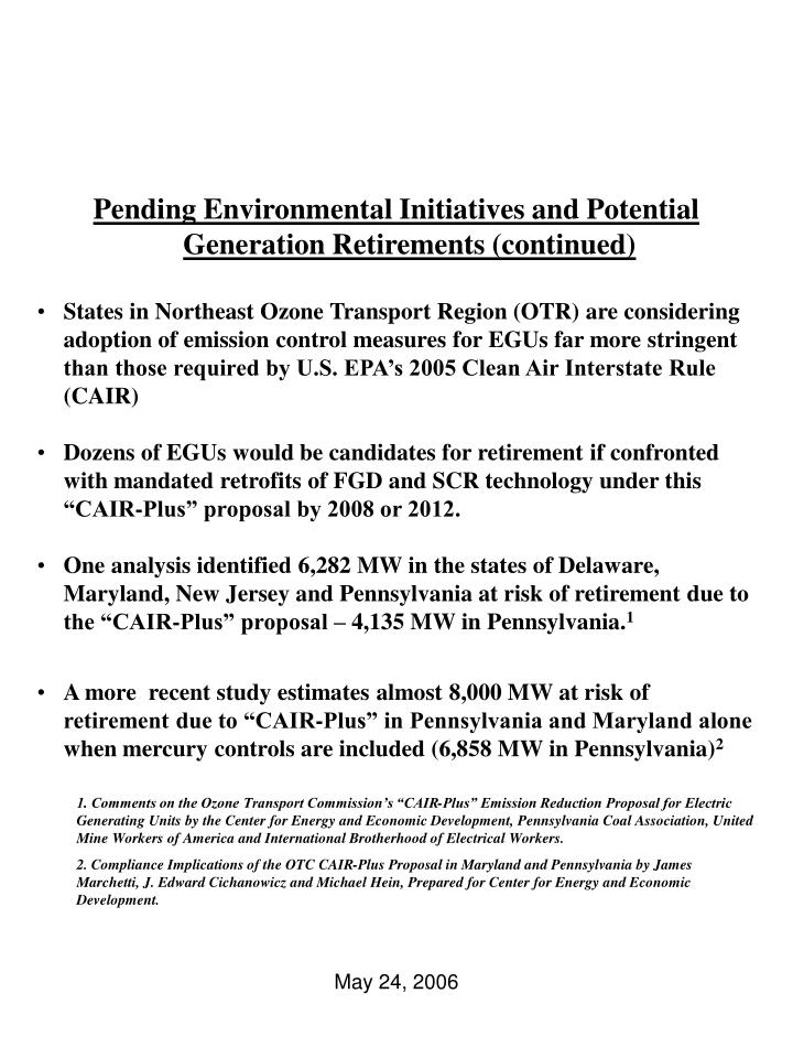 Pending Environmental Initiatives and Potential Generation Retirements (continued)