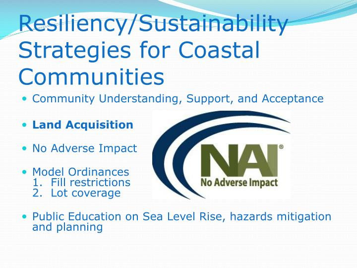 Resiliency/Sustainability Strategies for Coastal Communities