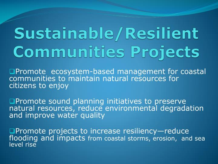 Sustainable/Resilient Communities Projects