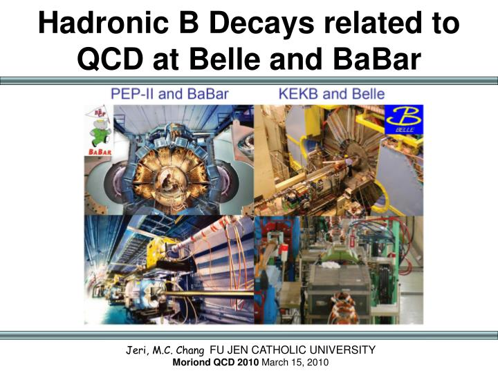 hadronic b decays related to qcd at belle and babar n.