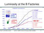 luminosity at the b factories