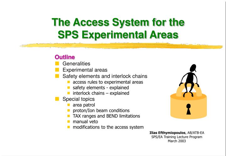 the access system for the sps experimental areas n.