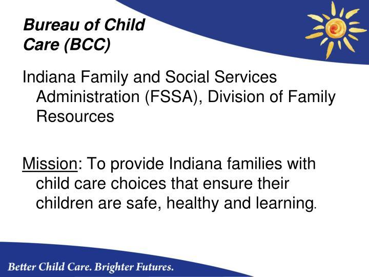Bureau of child care bcc