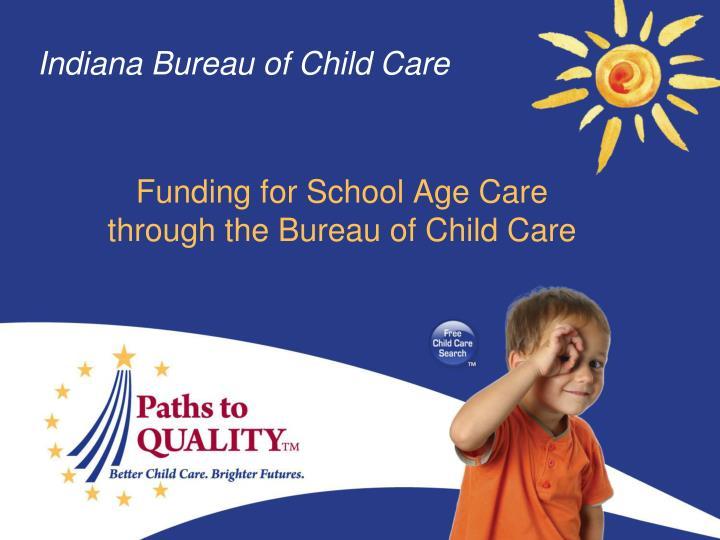 Indiana bureau of child care