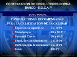 contratacion de consultores norma banco e g c a p4