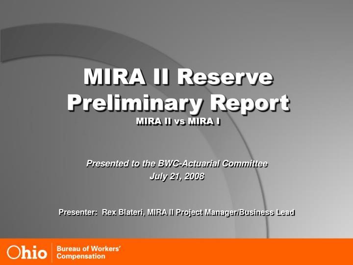 Mira ii reserve preliminary report mira ii vs mira i