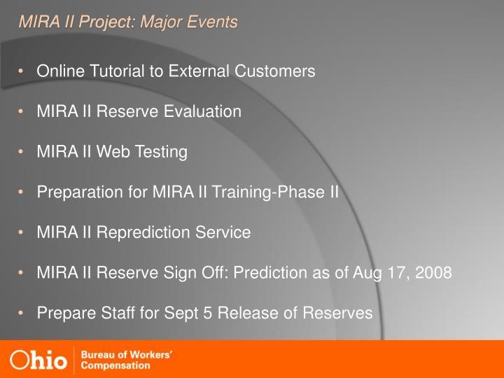 MIRA II Project: