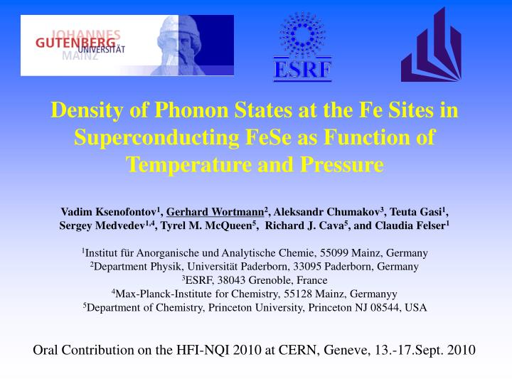 Density of Phonon States at the Fe Sites in Superconducting FeSe as Function of Temperature and Pres...