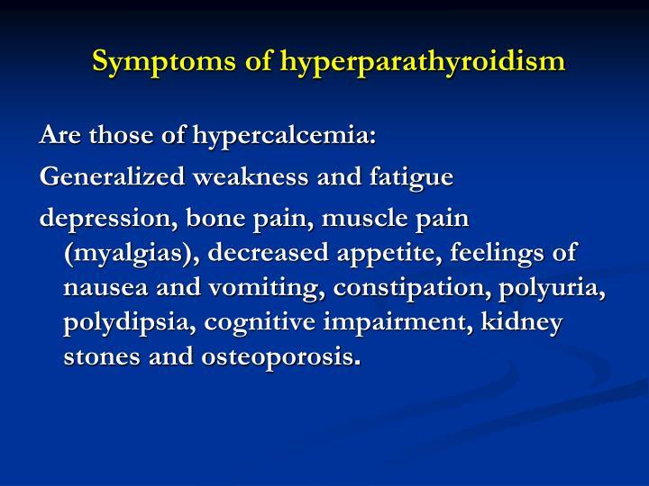 Symptoms of hyperparathyroidism