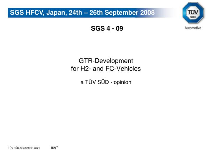 gtr development for h2 and fc vehicles a t v s d opinion n.