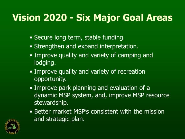 Vision 2020 - Six Major Goal Areas