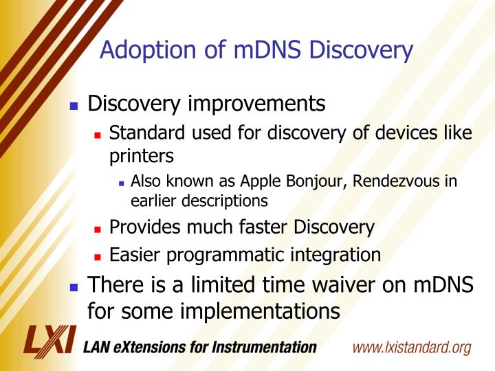 Adoption of mDNS Discovery