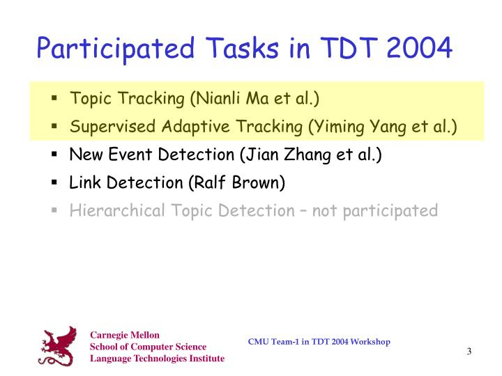 Participated tasks in tdt 2004