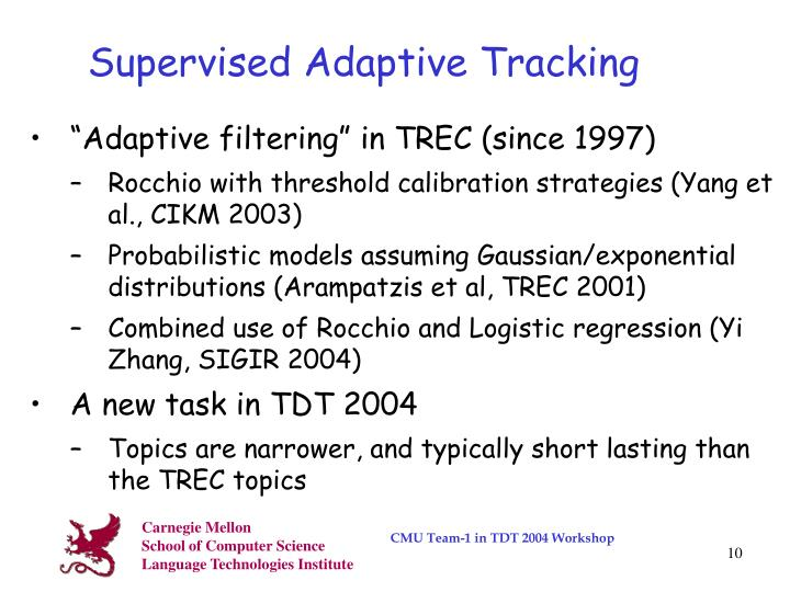 Supervised Adaptive Tracking
