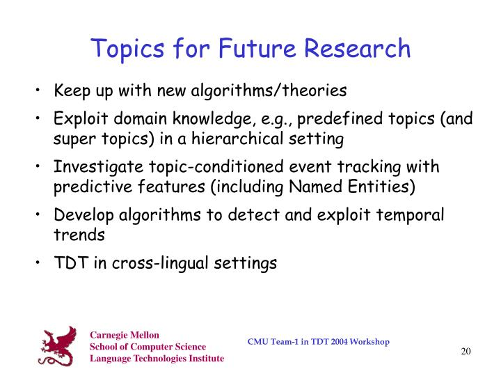 Topics for Future Research