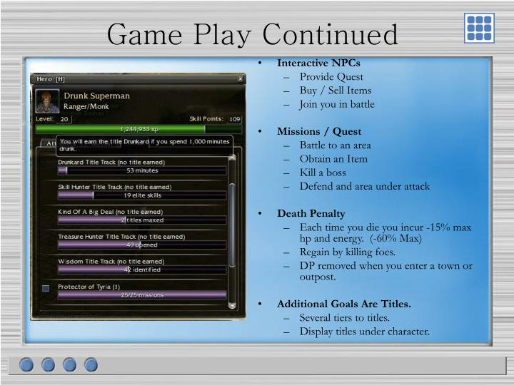 Game Play Continued