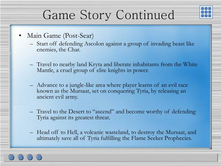 Game Story Continued