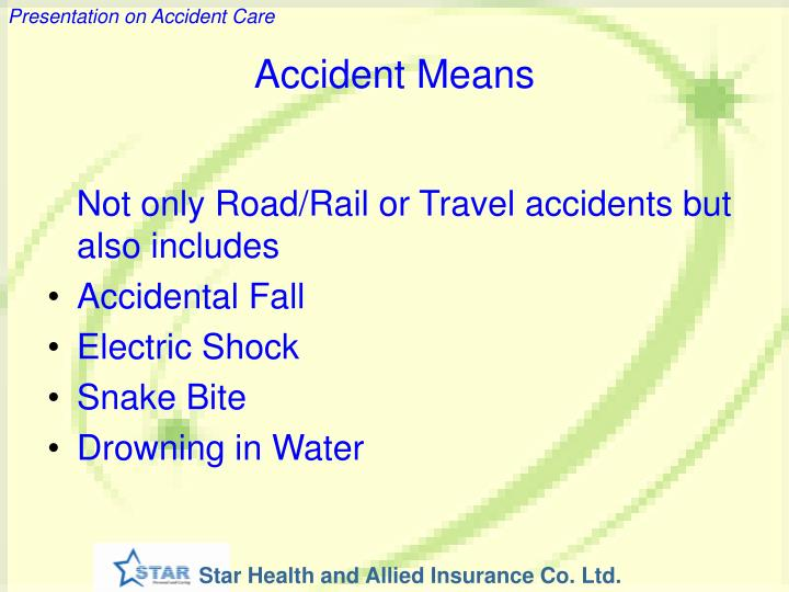 Accident Means
